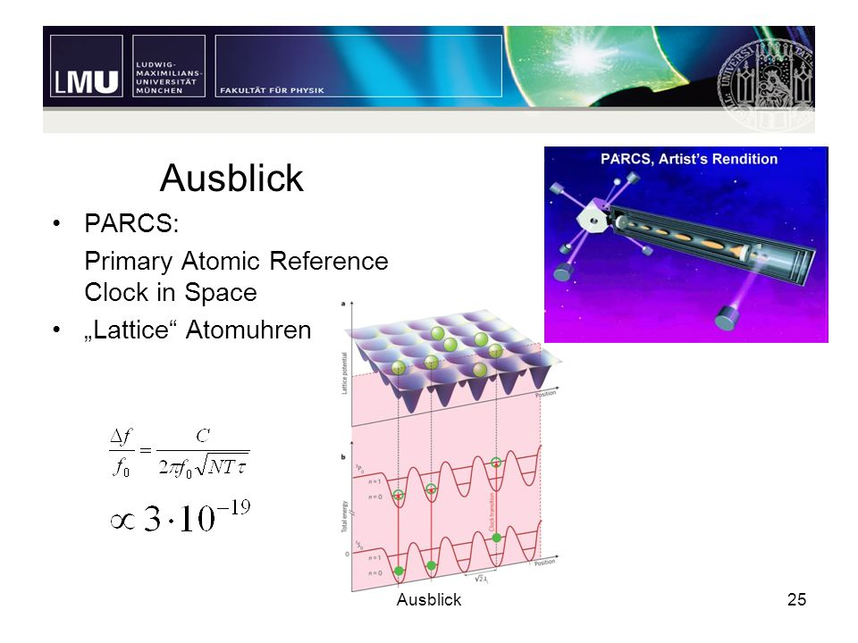 Ausblick PARCS: Primary Atomic Reference Clock in Space