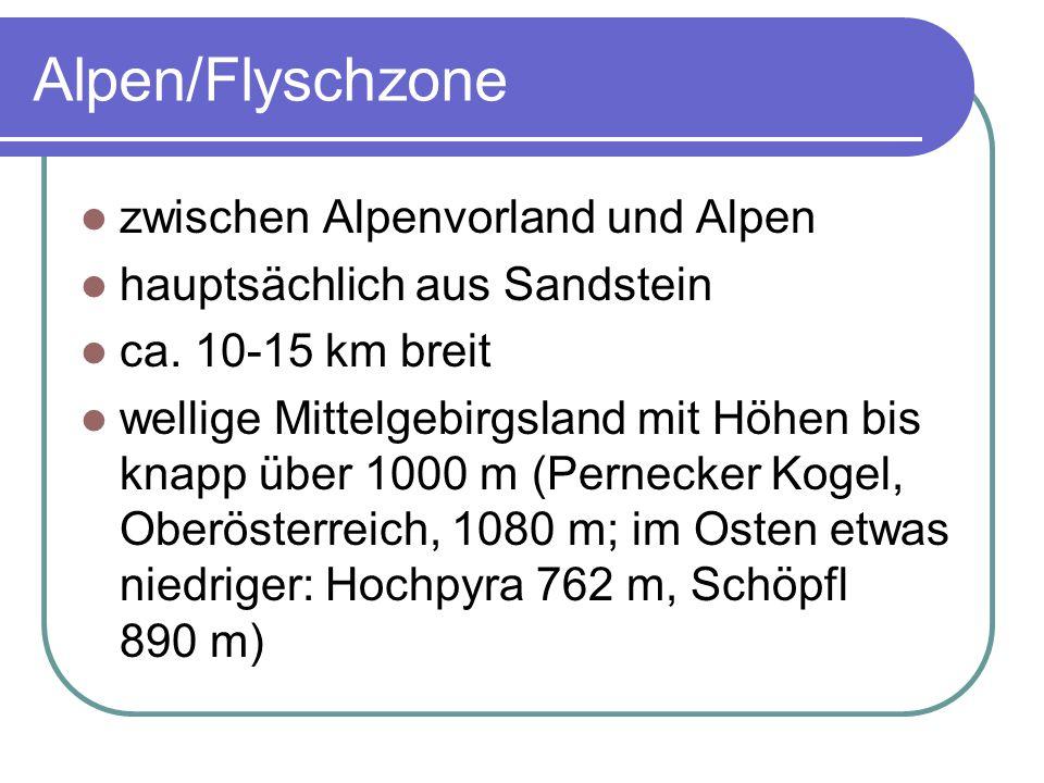 Alpen/Flyschzone zwischen Alpenvorland und Alpen