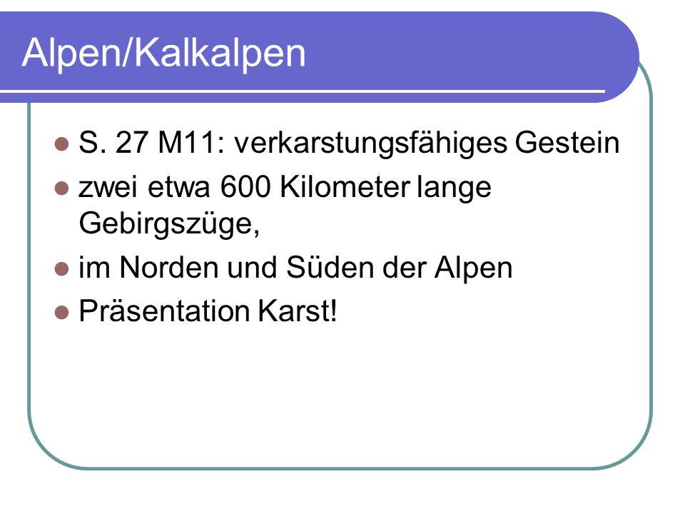 Alpen/Kalkalpen S. 27 M11: verkarstungsfähiges Gestein