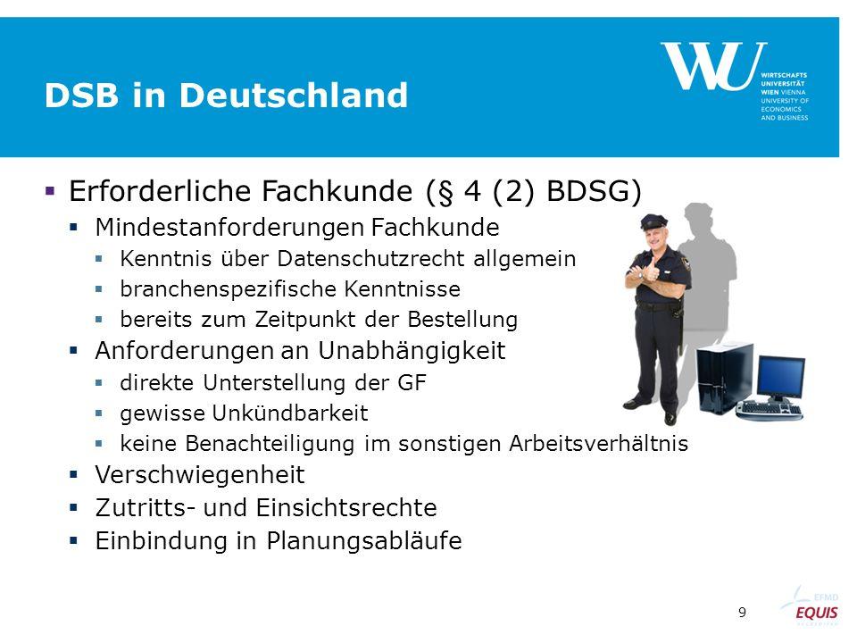 DSB in Deutschland Erforderliche Fachkunde (§ 4 (2) BDSG)