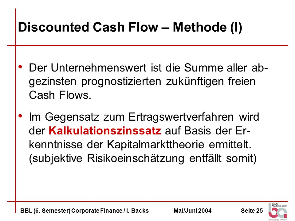 Discounted Cash Flow – Methode (I)