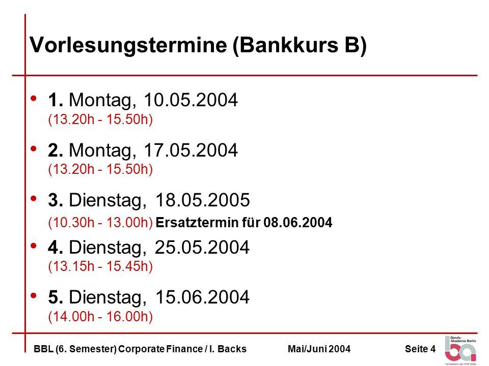 Vorlesungstermine (Bankkurs B)