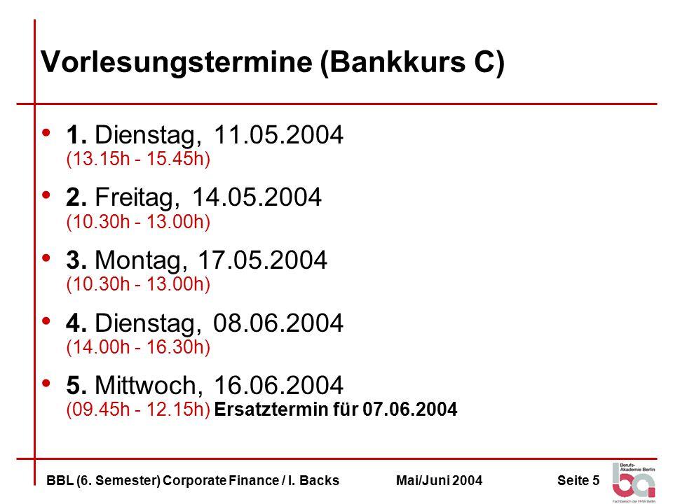 Vorlesungstermine (Bankkurs C)