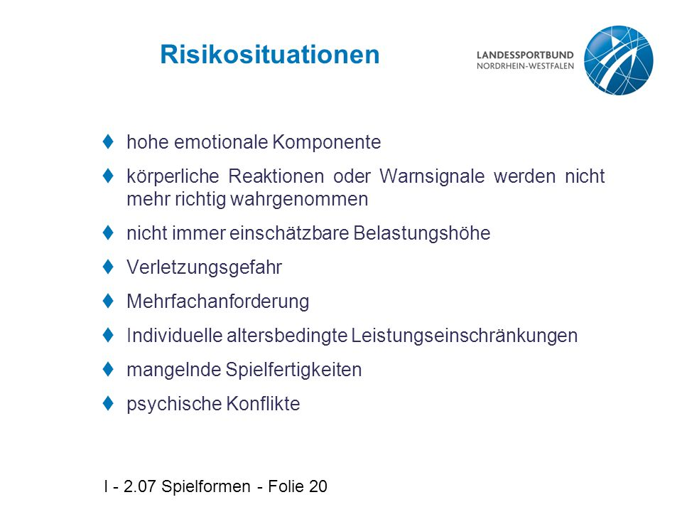 Risikosituationen hohe emotionale Komponente