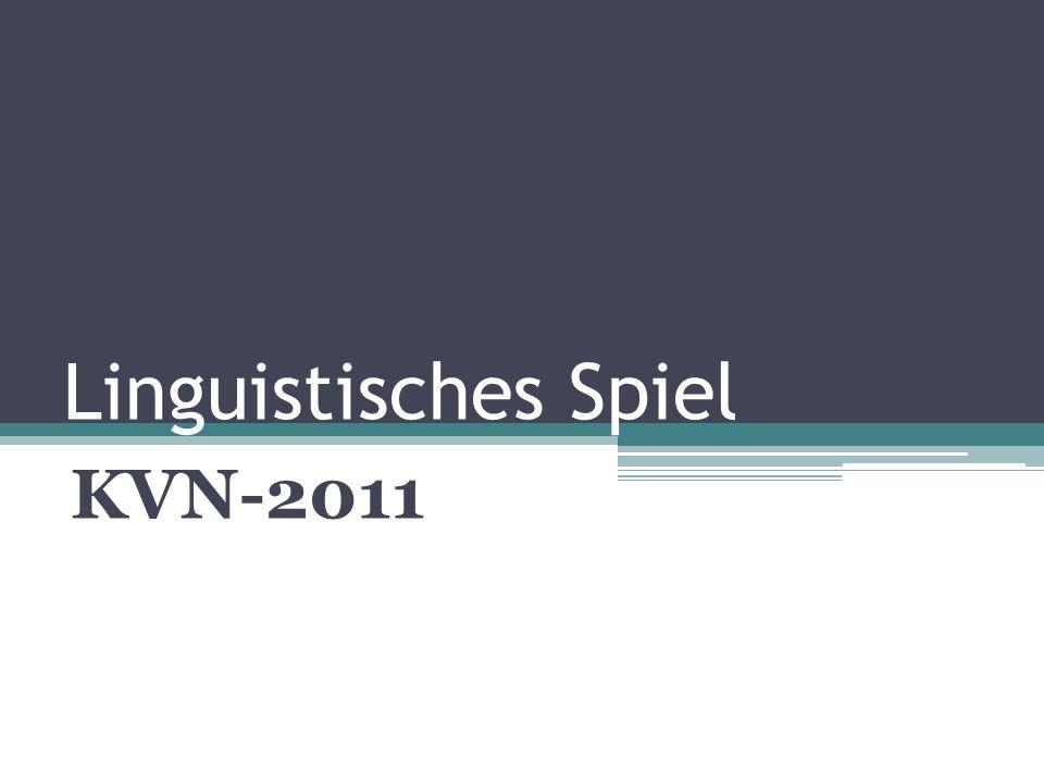 Linguistisches Spiel KVN-2011