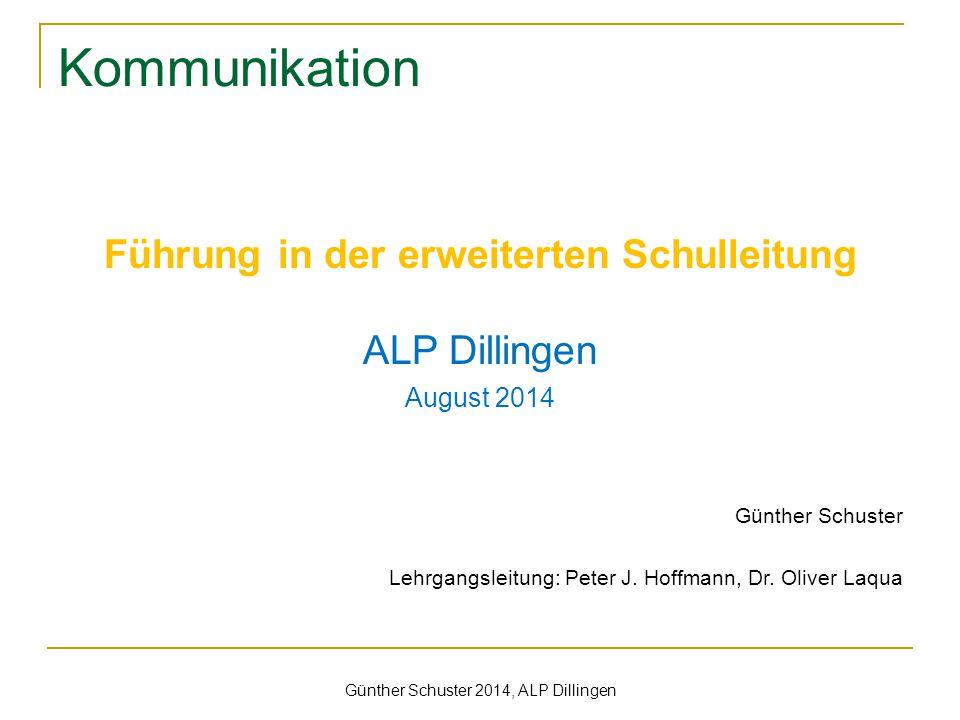 Kommunikation Führung in der erweiterten Schulleitung ALP Dillingen