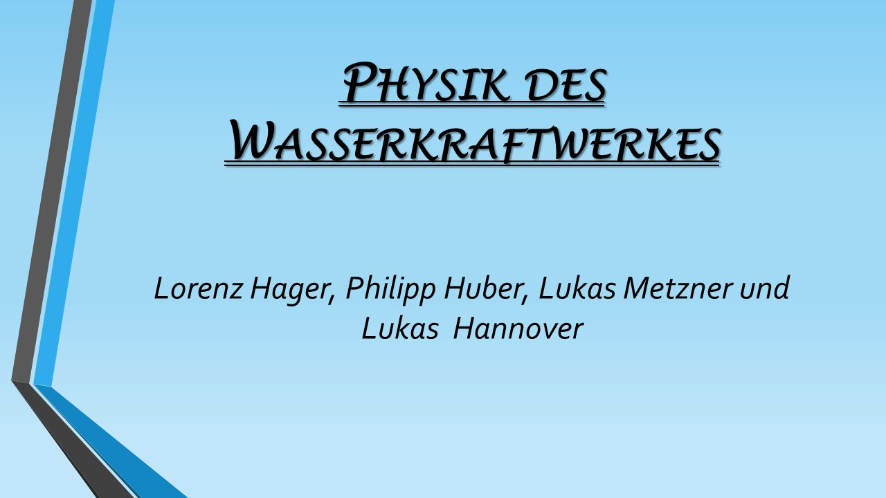 Physik des Wasserkraftwerkes