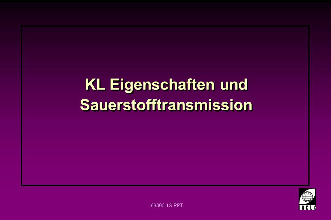 KL Eigenschaften und Sauerstofftransmission
