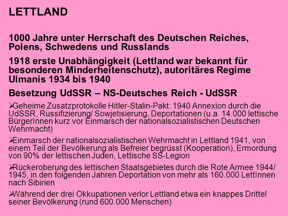 LETTLAND 1000 Jahre unter Herrschaft des Deutschen Reiches, Polens, Schwedens und Russlands.