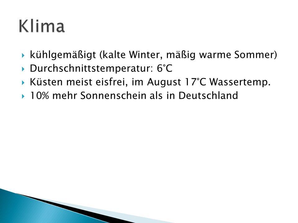 Klima kühlgemäßigt (kalte Winter, mäßig warme Sommer)