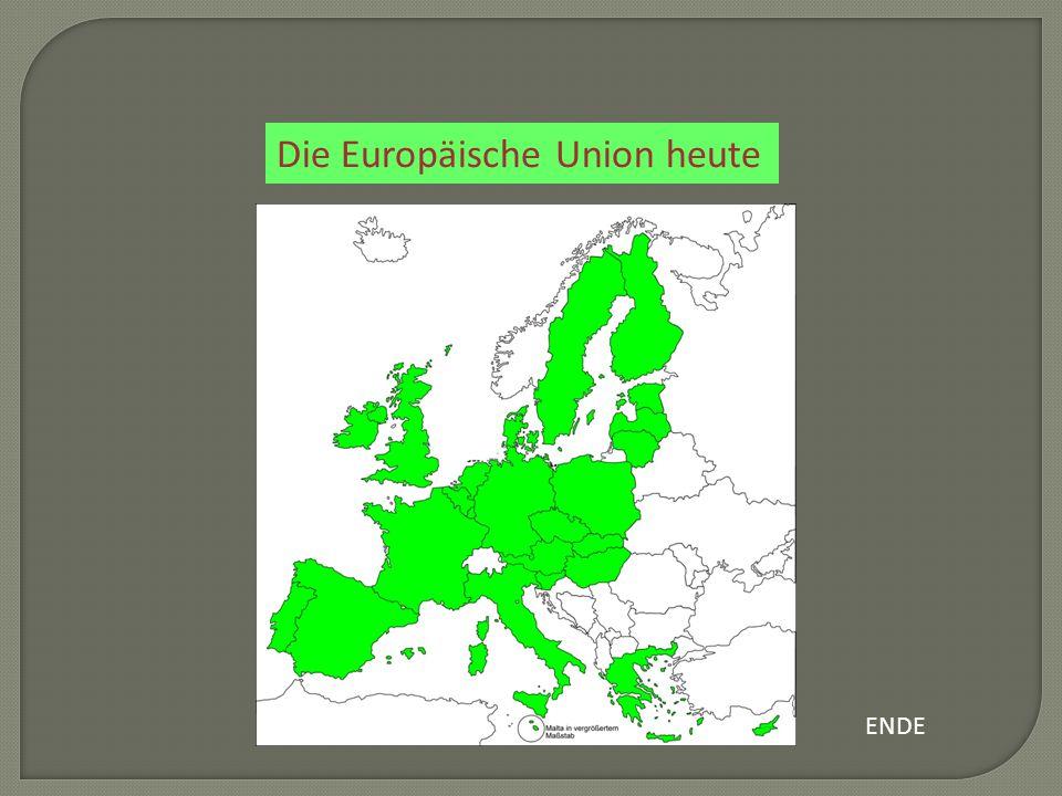 Die Europäische Union heute