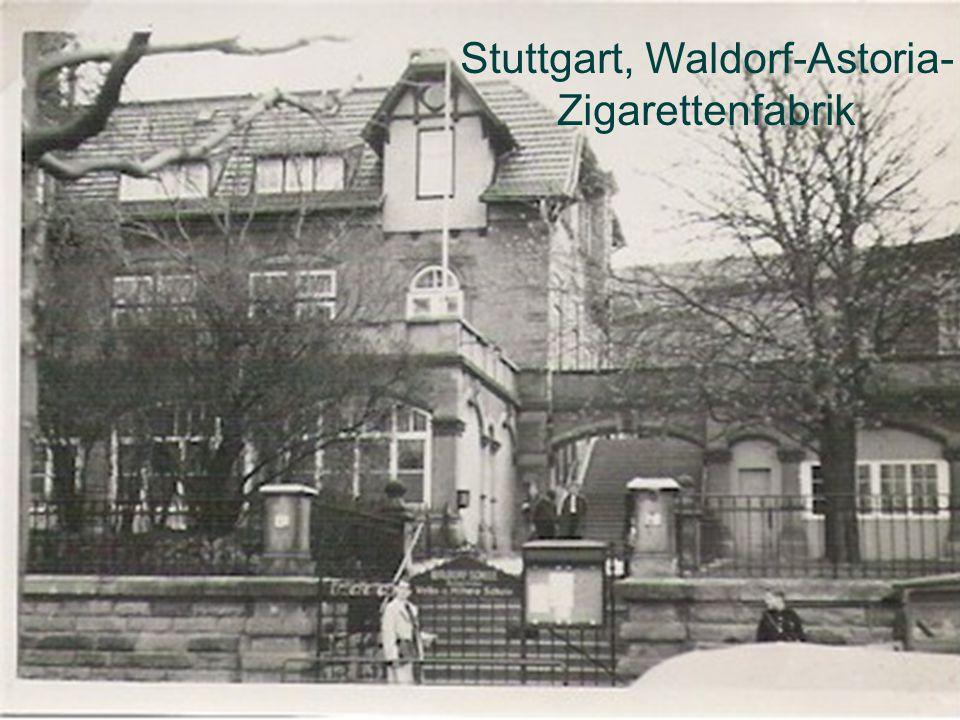 Stuttgart, Waldorf-Astoria-Zigarettenfabrik