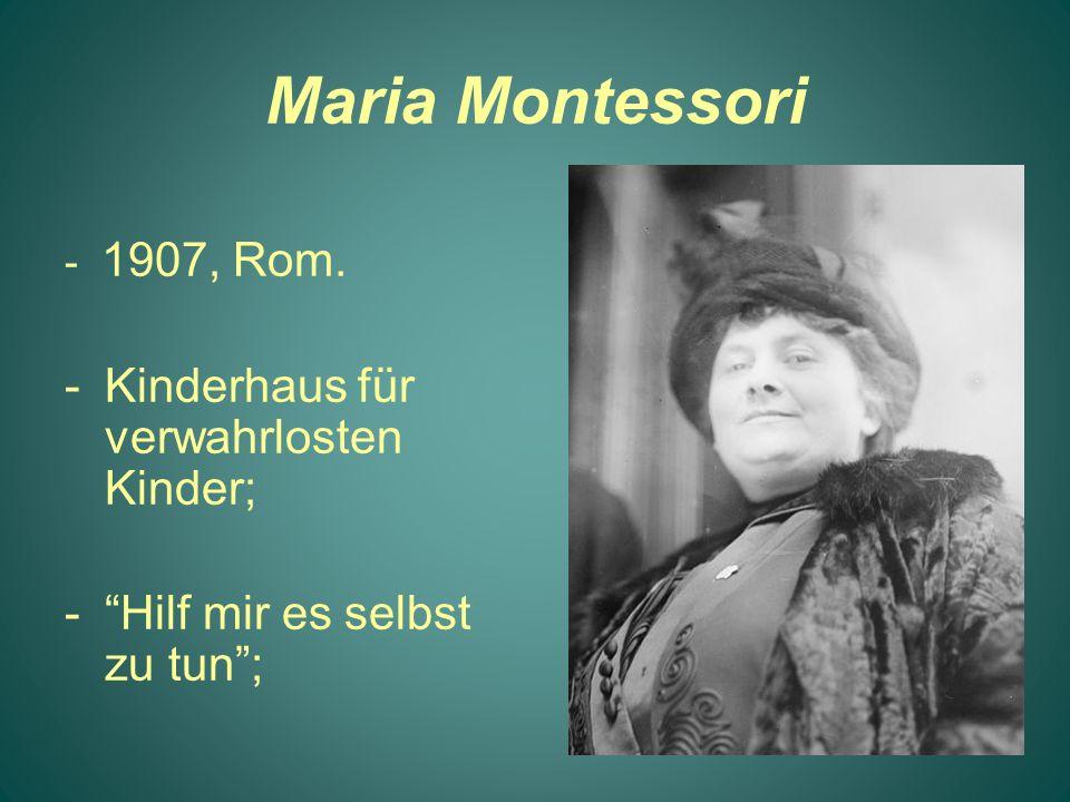 Maria Montessori Kinderhaus für verwahrlosten Kinder;