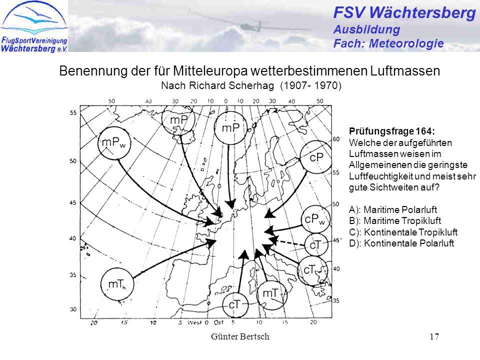 FSV Wächtersberg Ausbildung. Fach: Meteorologie. Benennung der für Mitteleuropa wetterbestimmenen Luftmassen.