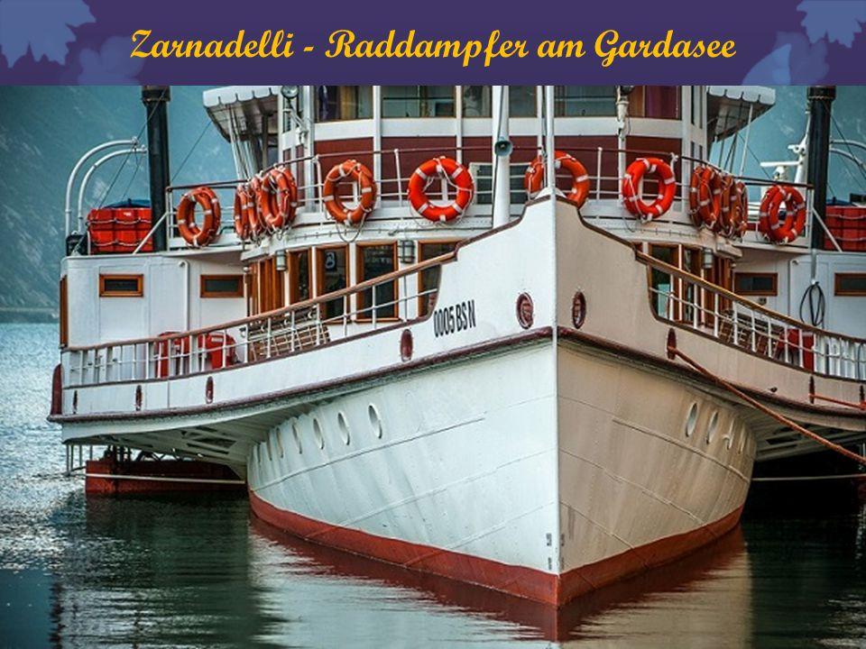 Zarnadelli - Raddampfer am Gardasee