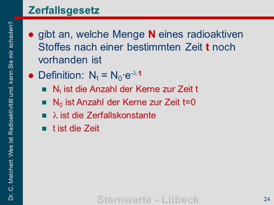 Definition: Nt = N0·e-l·t