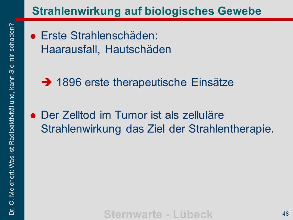 Strahlenwirkung auf biologisches Gewebe