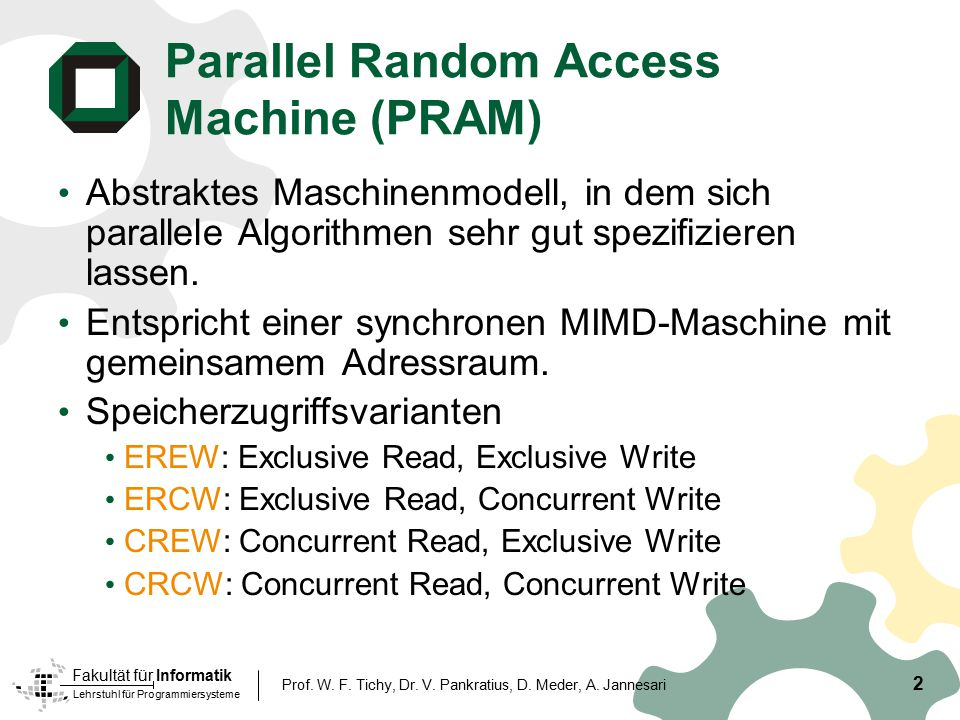 Parallel Random Access Machine (PRAM)