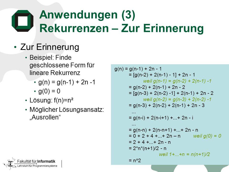 Anwendungen (3) Rekurrenzen – Zur Erinnerung