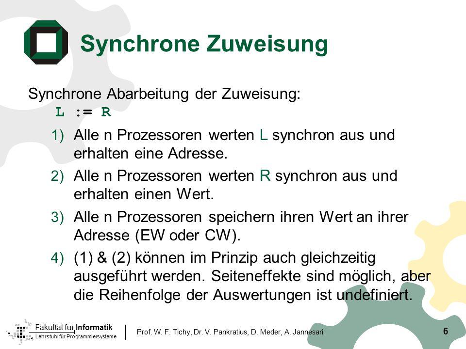 Synchrone Zuweisung Synchrone Abarbeitung der Zuweisung: L := R