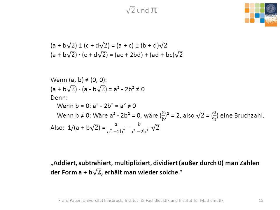 2 und π (a + b 2 ) ± (c + d 2 ) = (a + c) ± (b + d) 2