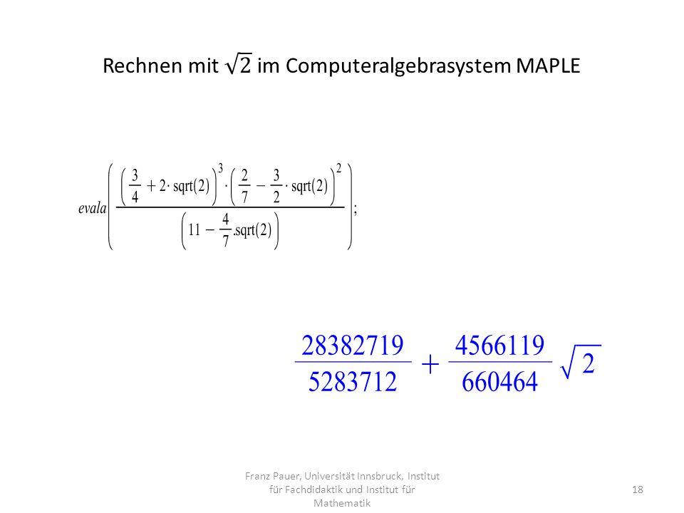 Rechnen mit 2 im Computeralgebrasystem MAPLE