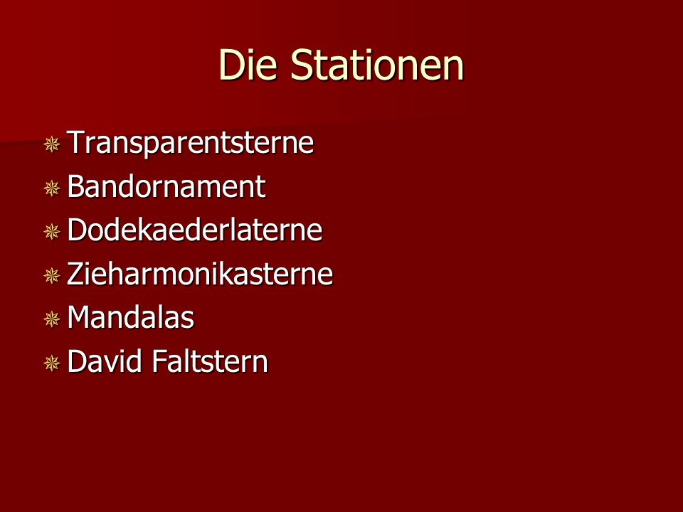 Die Stationen Transparentsterne Bandornament Dodekaederlaterne