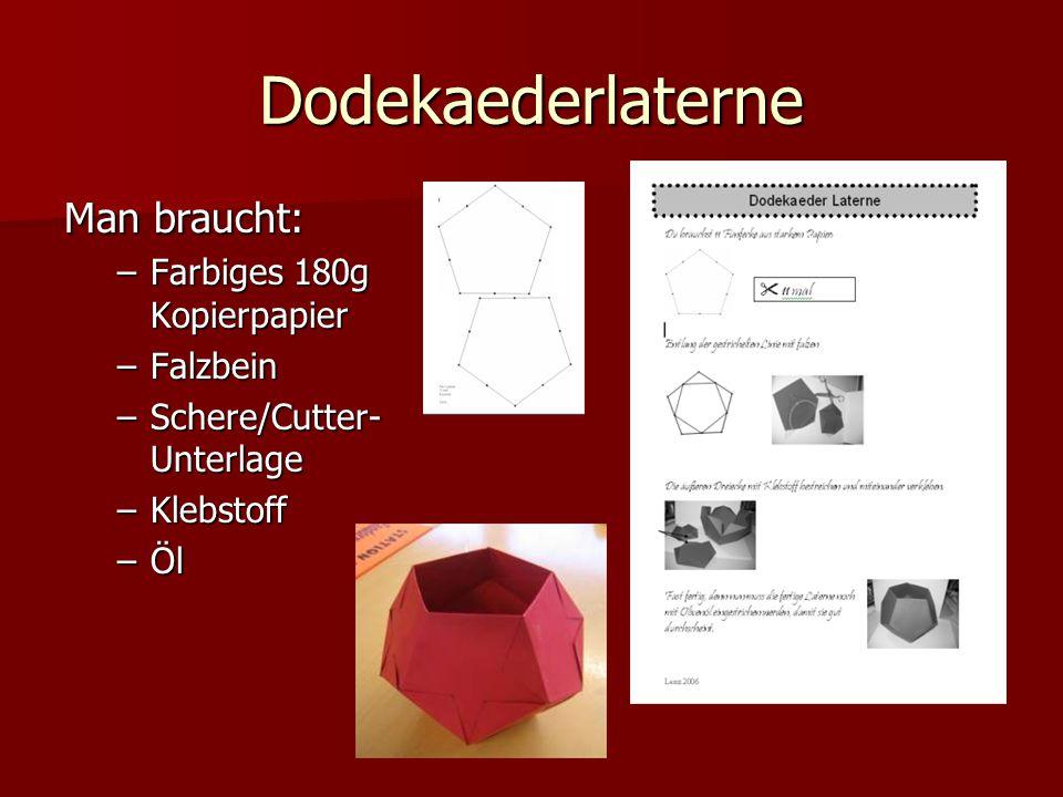 Dodekaederlaterne Man braucht: Farbiges 180g Kopierpapier Falzbein