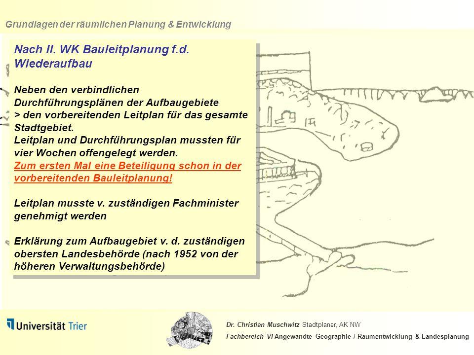 Nach II. WK Bauleitplanung f.d. Wiederaufbau