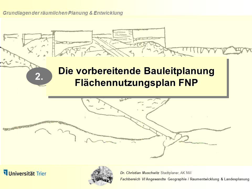 Die vorbereitende Bauleitplanung Flächennutzungsplan FNP