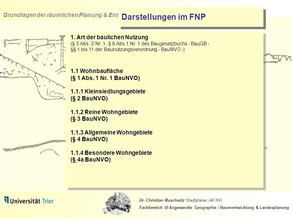 Darstellungen im FNP 1.1 Wohnbaufläche (§ 1 Abs. 1 Nr. 1 BauNVO)