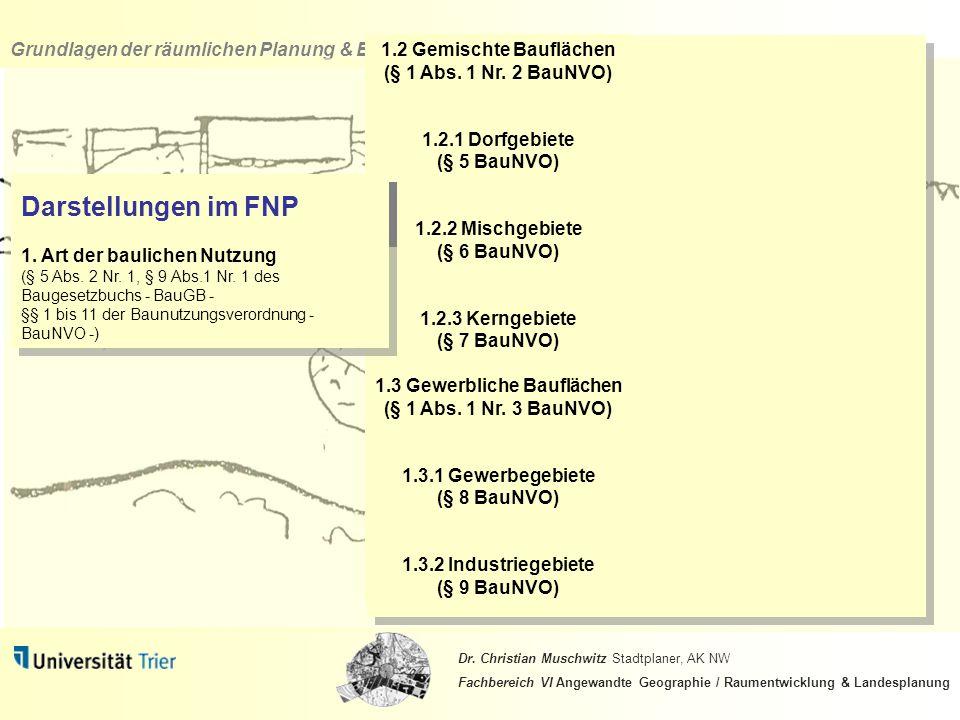 1.2 Gemischte Bauflächen (§ 1 Abs. 1 Nr. 2 BauNVO)