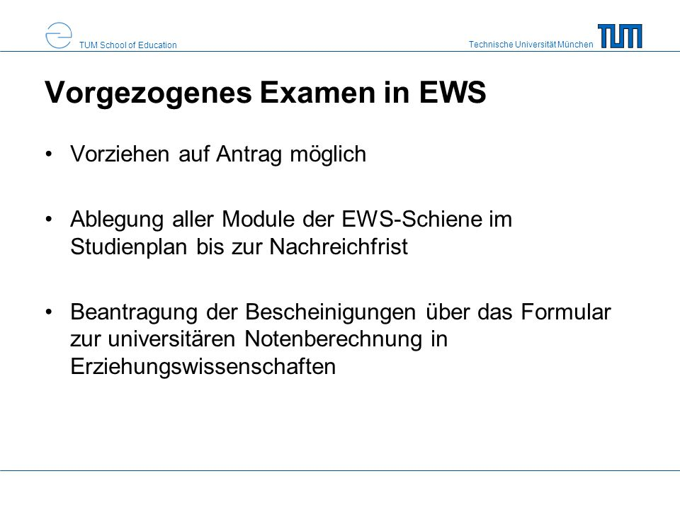 Vorgezogenes Examen in EWS