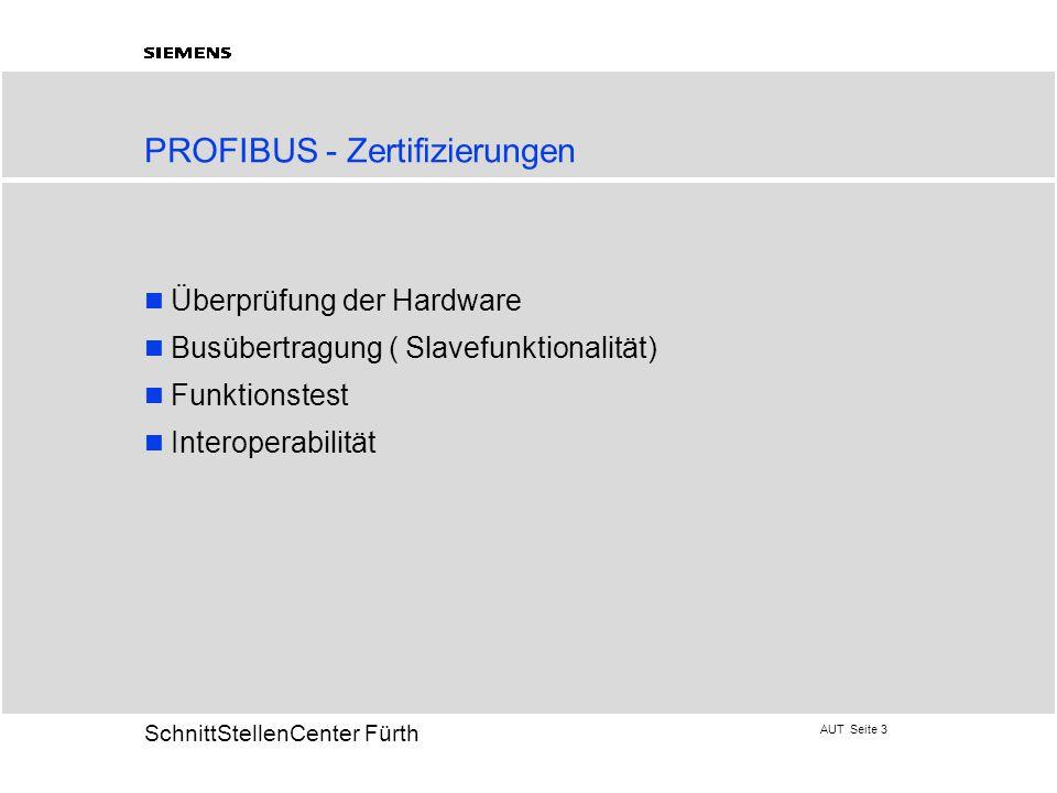 PROFIBUS - Zertifizierungen