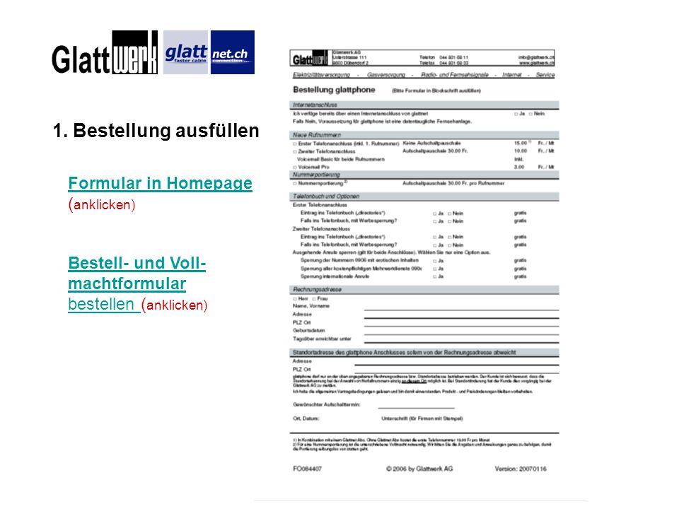 1. Bestellung ausfüllen Formular in Homepage (anklicken)