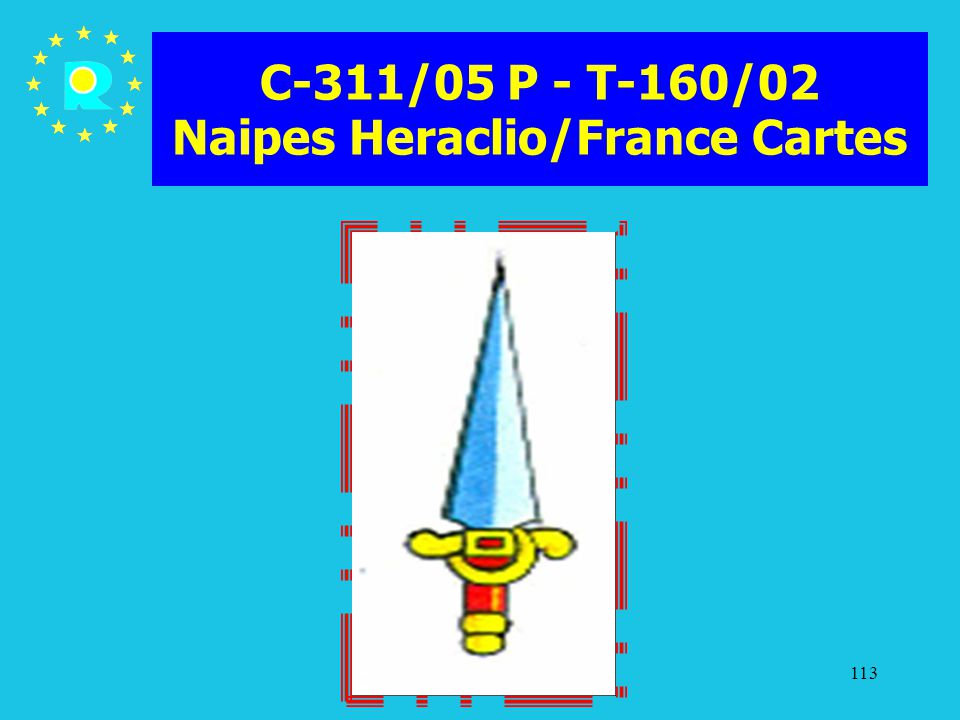 C-311/05 P - T-160/02 Naipes Heraclio/France Cartes