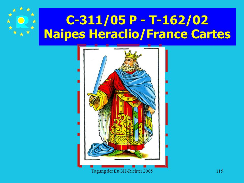 C-311/05 P - T-162/02 Naipes Heraclio/France Cartes