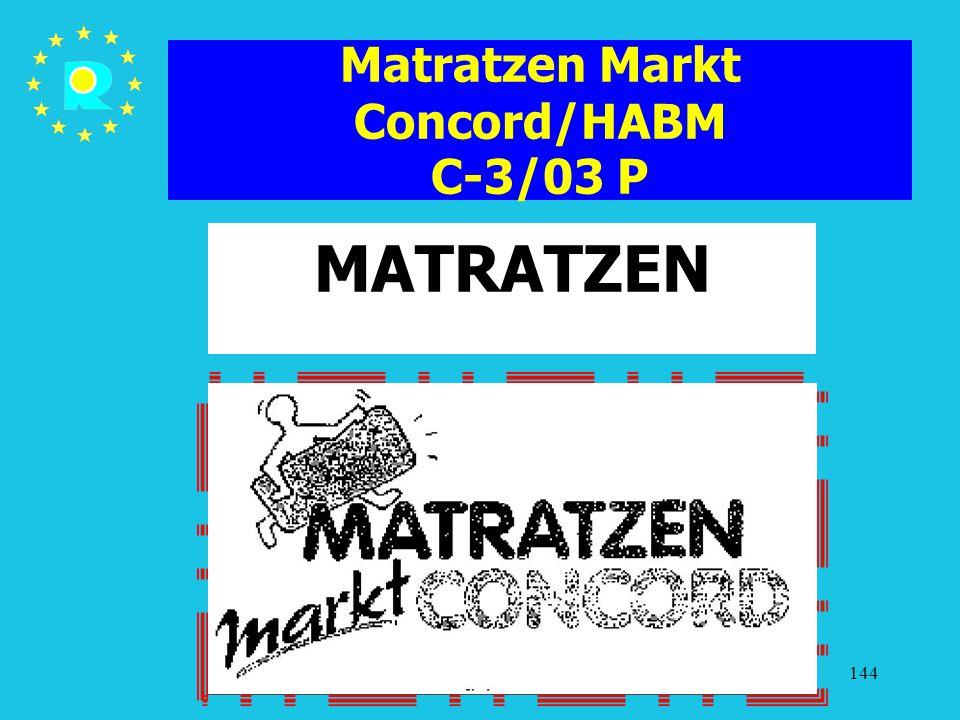 Matratzen Markt Concord/HABM C-3/03 P