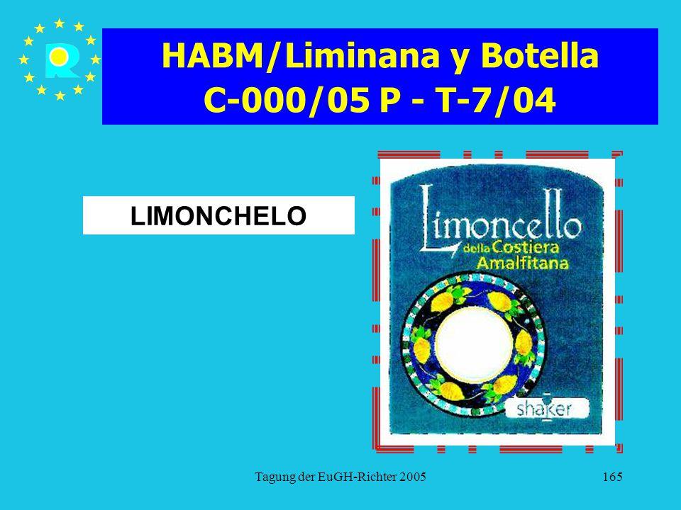 HABM/Liminana y Botella C-000/05 P - T-7/04