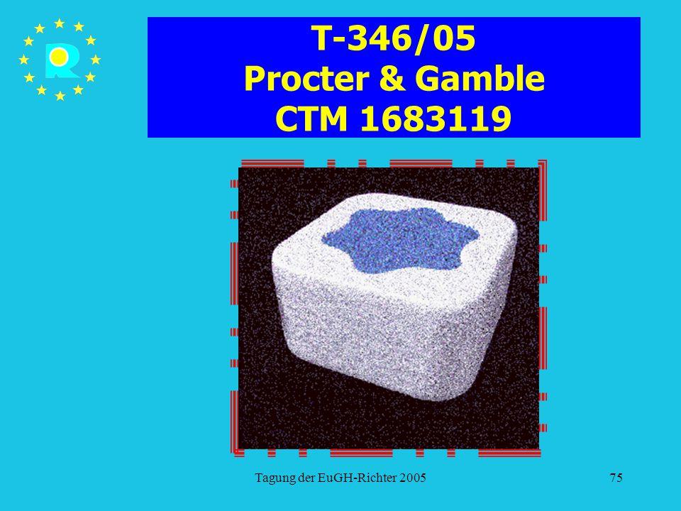 T-346/05 Procter & Gamble CTM 1683119