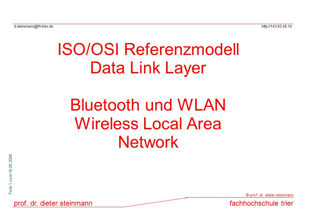 ISO/OSI Referenzmodell Data Link Layer
