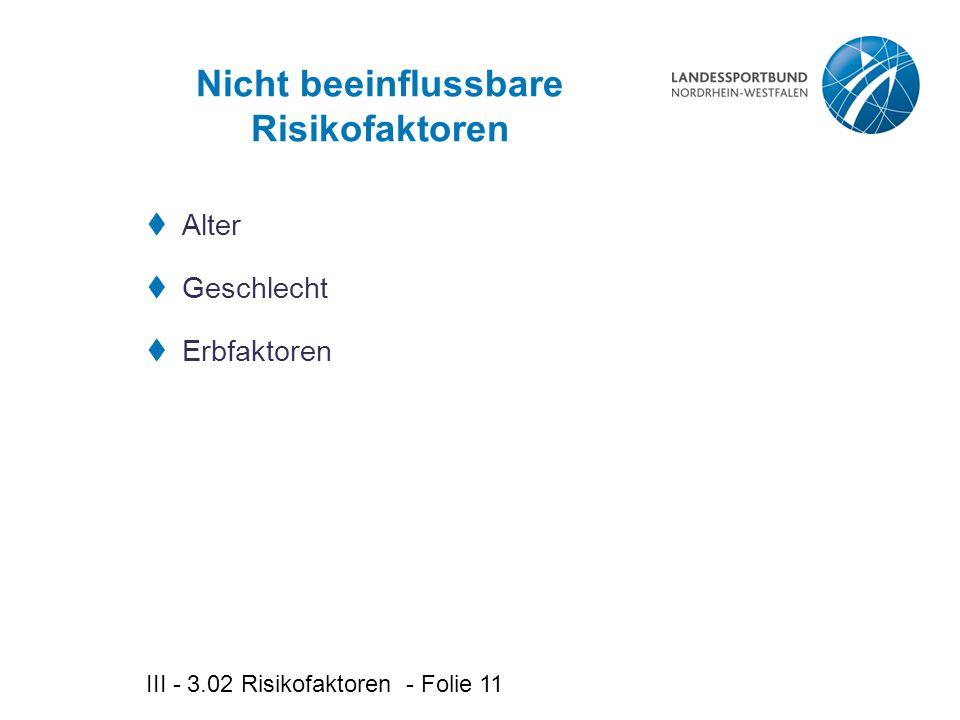 Nicht beeinflussbare Risikofaktoren