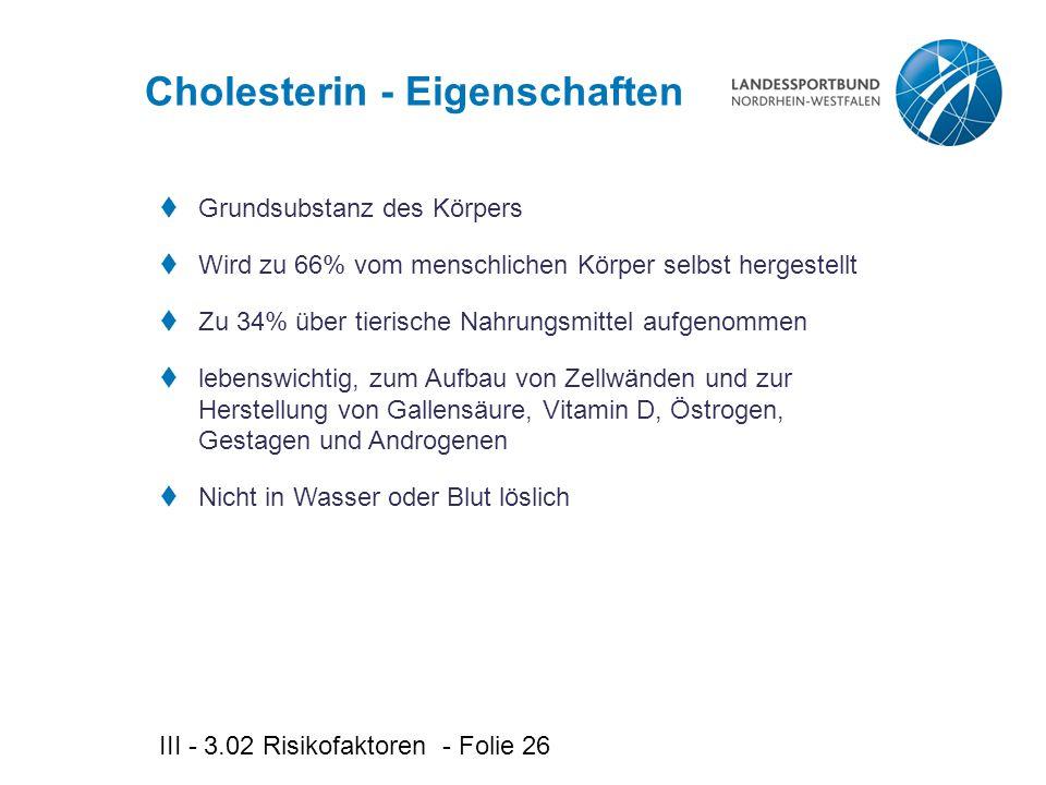 Cholesterin - Eigenschaften