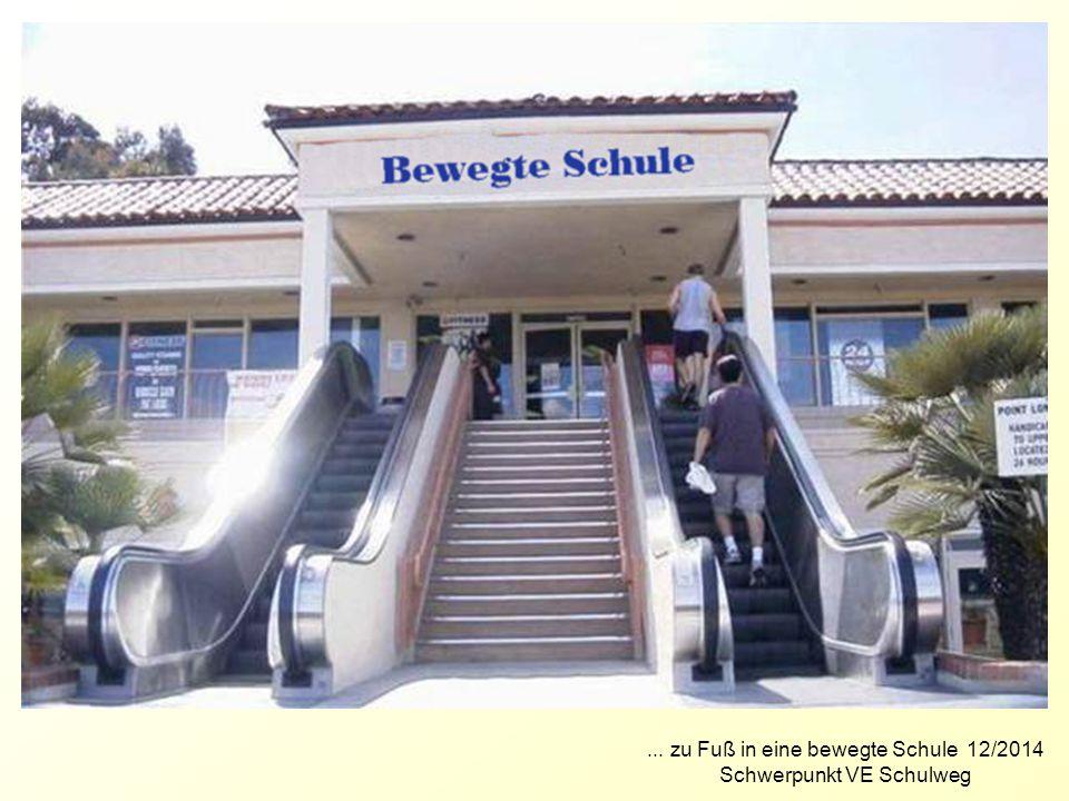 ... zu Fuß in eine bewegte Schule 12/2014 Schwerpunkt VE Schulweg