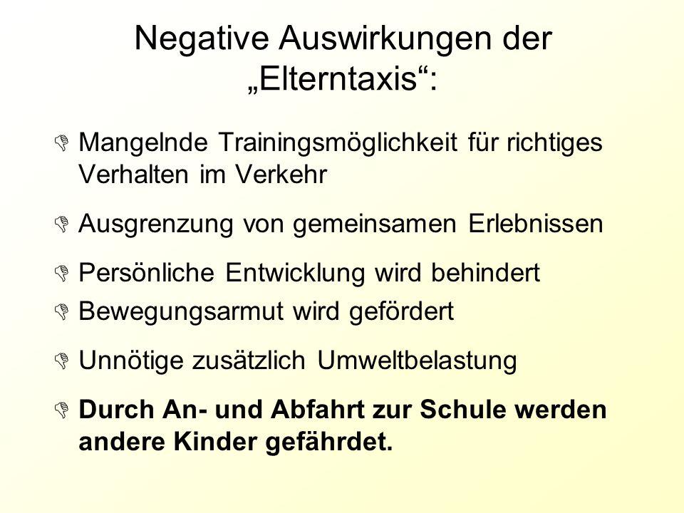"""Negative Auswirkungen der """"Elterntaxis :"""