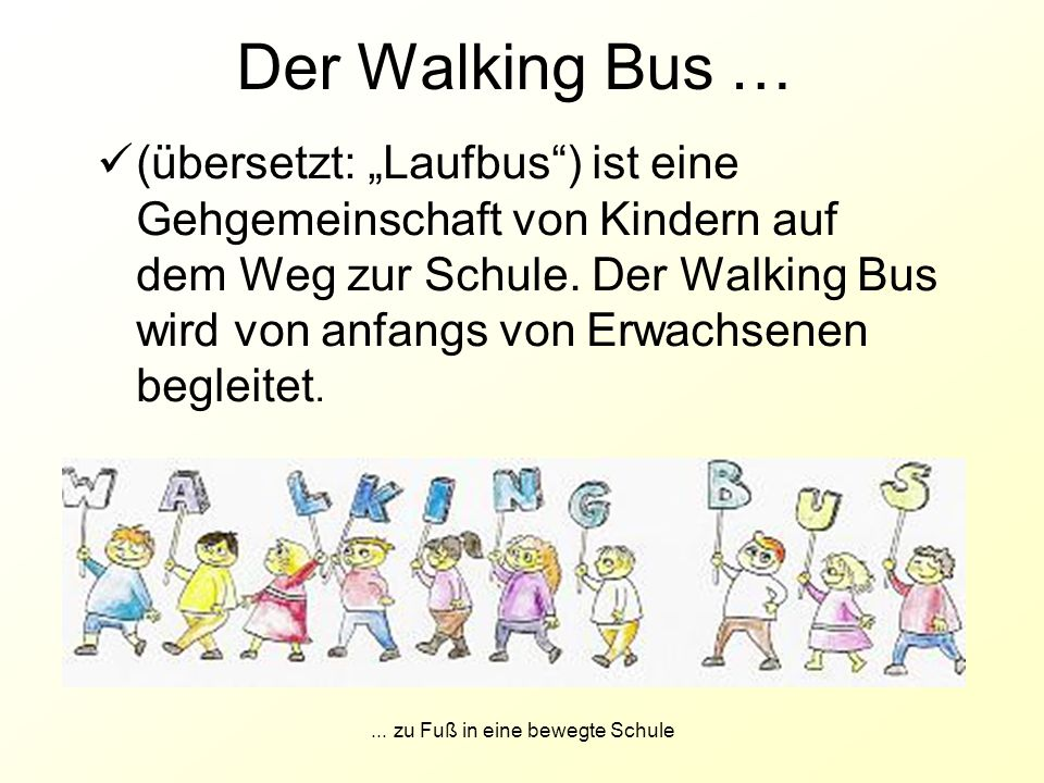 ... zu Fuß in eine bewegte Schule