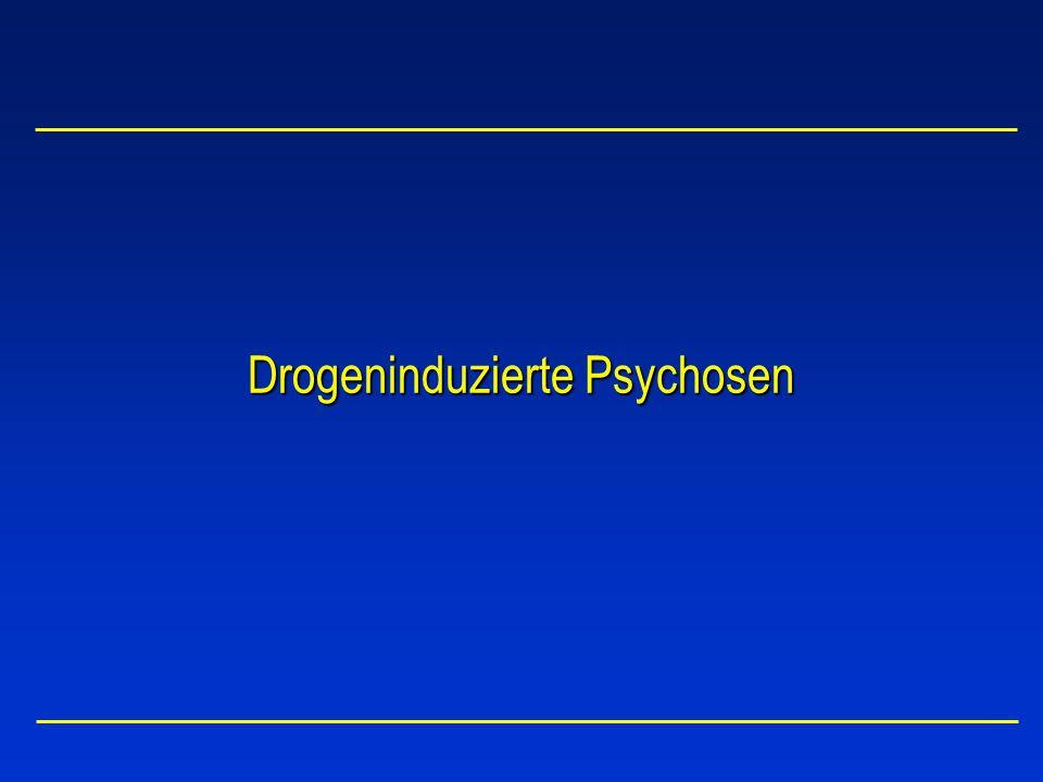 Drogeninduzierte Psychosen
