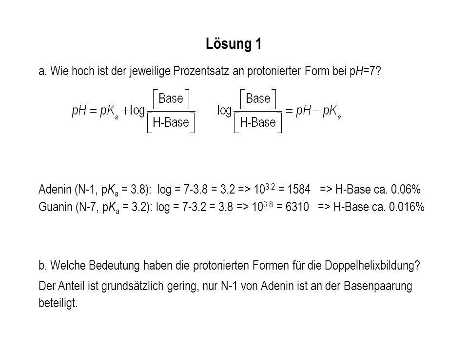 Lösung 1 Wie hoch ist der jeweilige Prozentsatz an protonierter Form bei pH=7