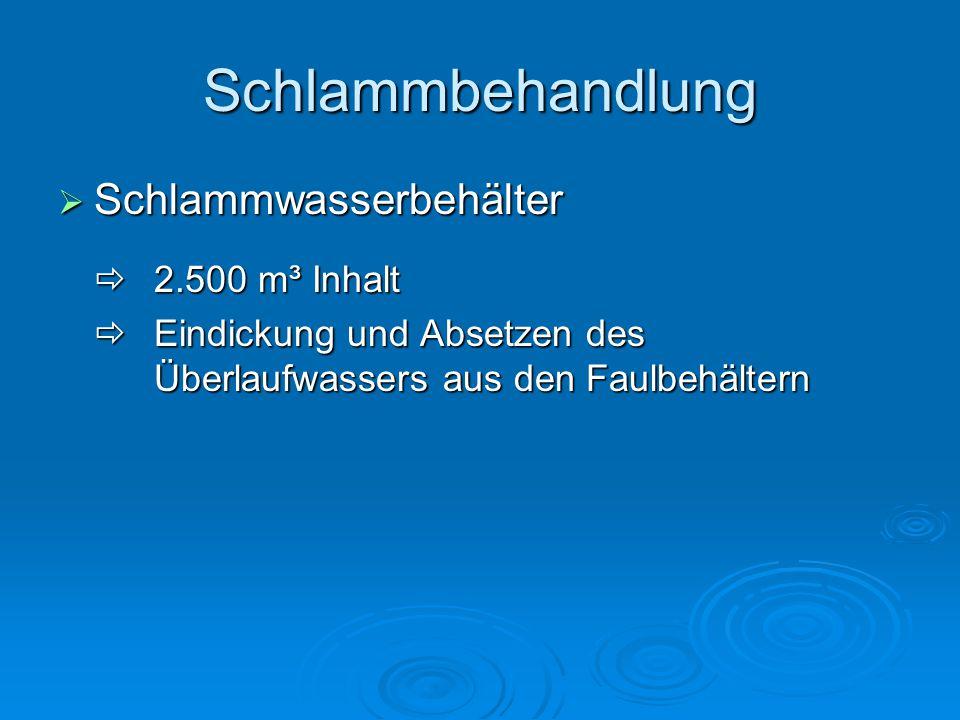 Schlammbehandlung Schlammwasserbehälter  2.500 m³ Inhalt