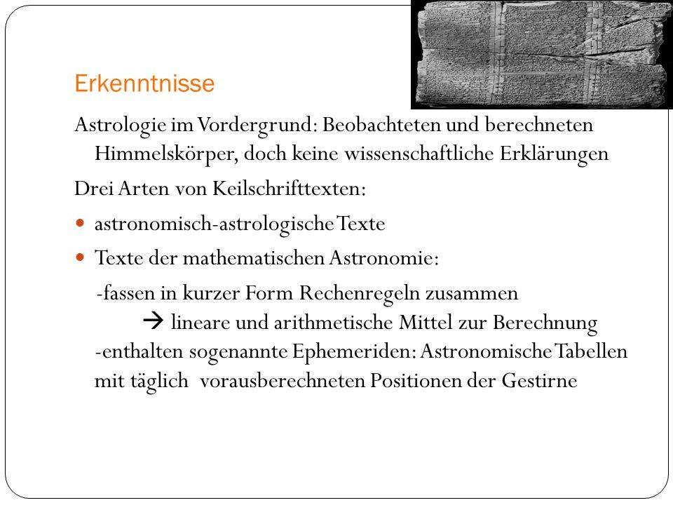 Erkenntnisse Astrologie im Vordergrund: Beobachteten und berechneten Himmelskörper, doch keine wissenschaftliche Erklärungen.